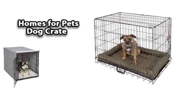 Homes for Pets Dog Crate